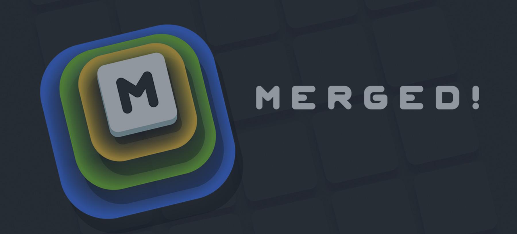Merged! Hero Image